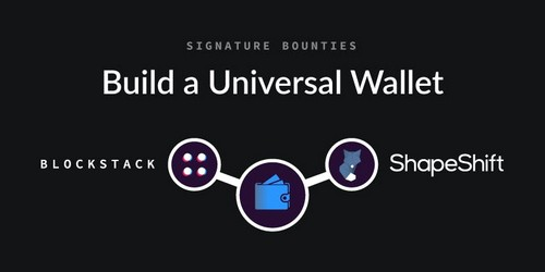 Blockstack and Shapeshift Offer a $50K Bounty for a Universal Wallet